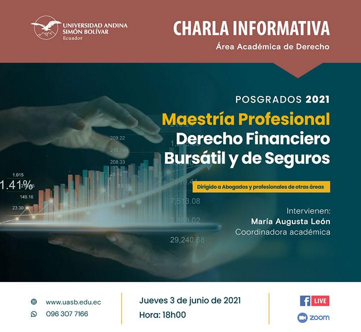 Charla informativa sobre la Maestría Profesional en Derecho Financiero Bursátil y de Seguro