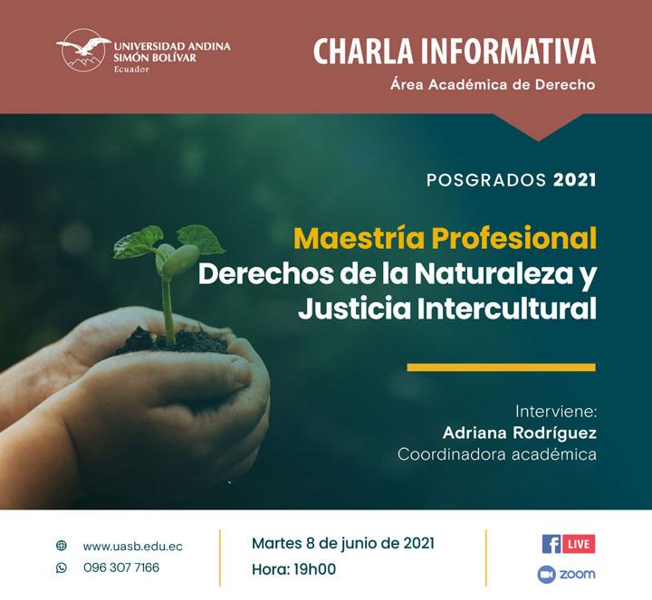 Charla informativa sobre la Maestría Profesional Derechos de la Naturaleza y Justicia Intercultural
