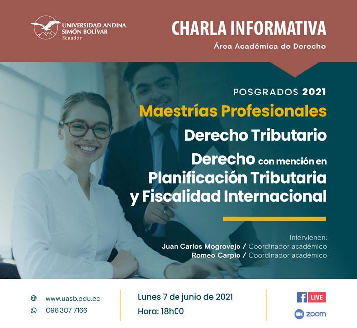 Charla informativa sobre las Maestrías en Derecho Tributario y en Derecho con mención en Planificación Tributaria y Fiscalidad Internacional