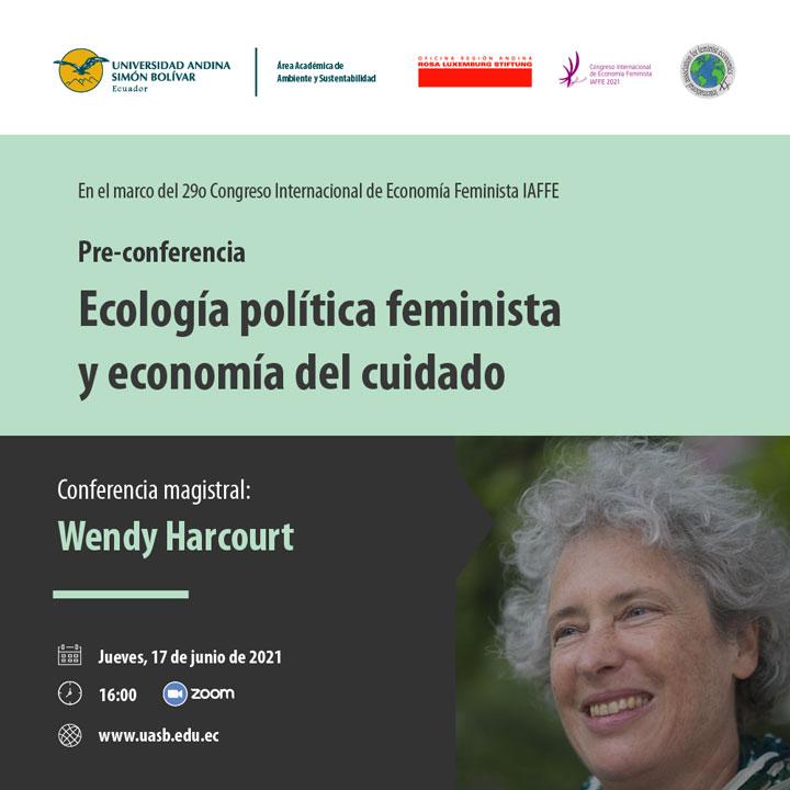"""Pre-conferencia """"Ecología política feminista y economía del cuidado"""""""
