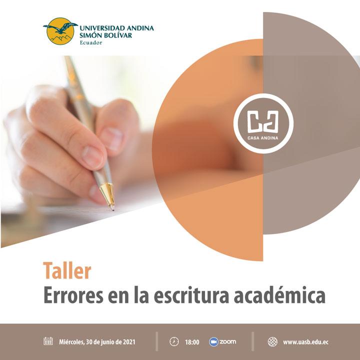 """Taller """"Errores en la escritura académica"""", junio 2021"""