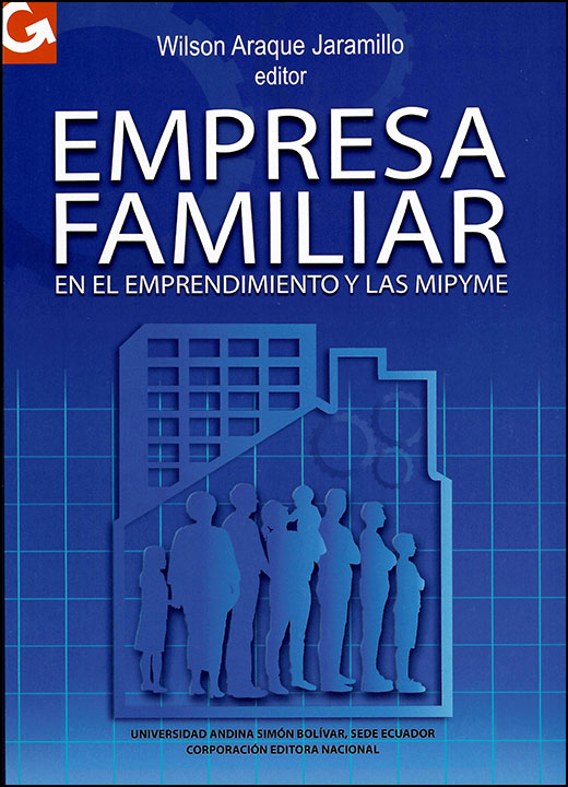 Empresa familiar en el emprendimiento y las mipyme