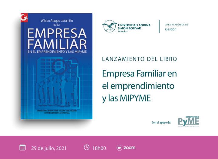 """La presentación del libro """"Empresa Familiar en el emprendimiento y las MIPYME"""""""