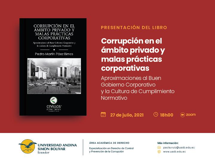 """Presentación del libro """"Corrupción en el ámbito privado y malas prácticas corporativas"""""""