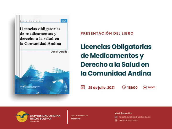 """Presentación del libro """"Licencias Obligatorias de Medicamentos y Derecho a la Salud en la Comunidad Andina"""""""