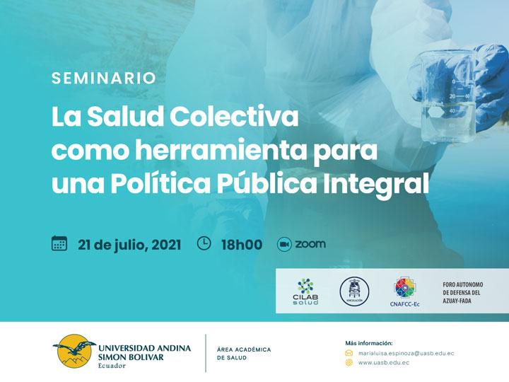 """Seminario """"La Salud Colectiva como herramienta para una Política Pública Integral"""""""