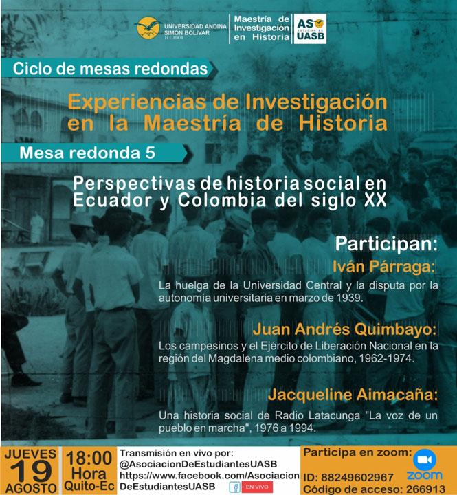"""Mesa redonda """"Perspectivas de historia social en Ecuador y Colombia del siglo XX"""""""