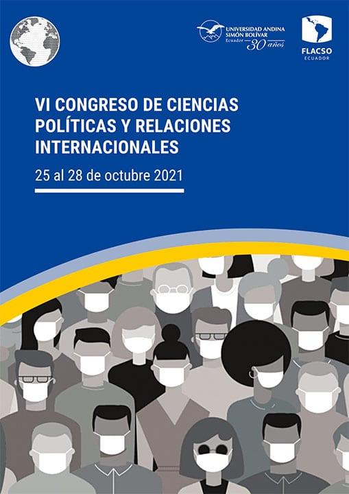 VI Congreso de Ciencias Políticas y Relaciones Internacionales