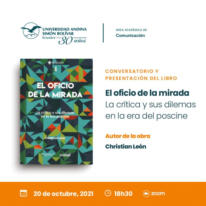 """Conversatorio y presentación del libro """"El oficio de la mirada"""