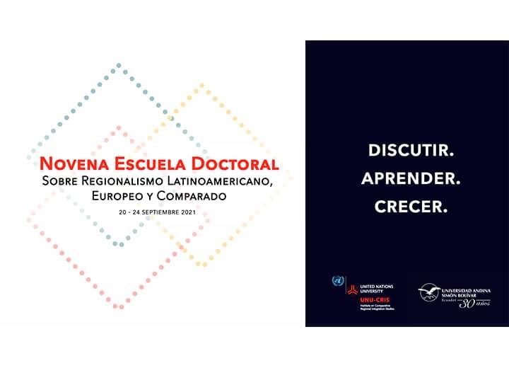 Novena Escuela Doctoral sobre Regionalismo Latinoamericano, Europeo y Comparado