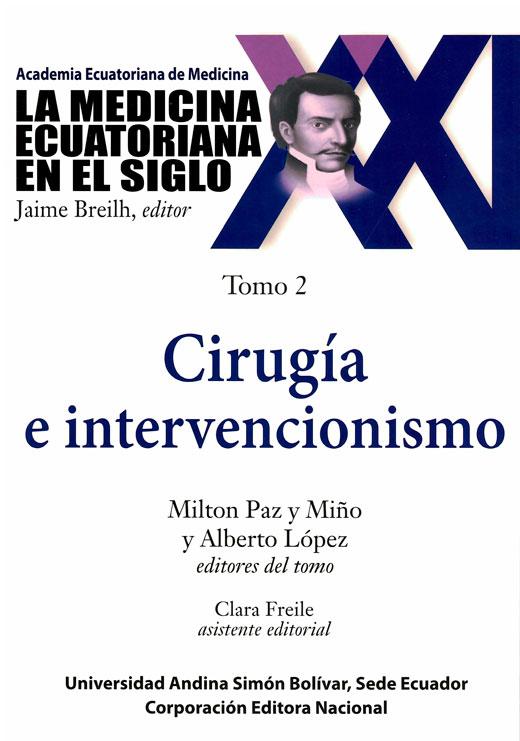 Cirugía e intervencionismo